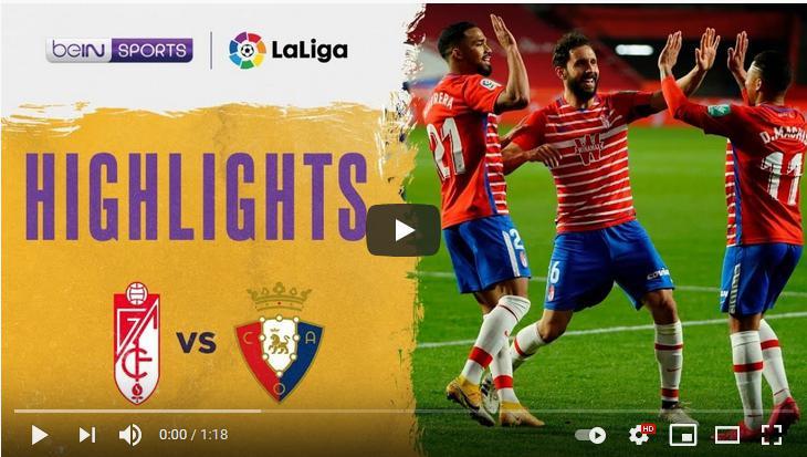 คลิปไฮไลท์ฟุตบอลลาลีกา สเปน กรานาดา ซีเอฟ 2 - 0 โอซาซูน่า