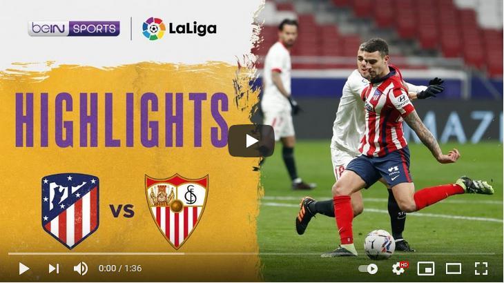 คลิปไฮไลท์ฟุตบอลลาลีกา สเปน แอตเลติโก้ มาดริด 2 - 0 เซบีย่า